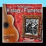 The Best Collection. History Of Flamenco. Vol. 8: Juan Breva