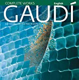 Gaudi: Introduction to his Architecture