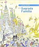 Little story of the Sagrada Família (Petites Històries)