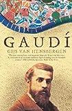 Gaudi: A Biography by Gijs Van Hensbergen (4-Nov-2002) Paperback