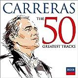 Jose Carreras: 50 Greatest Tracks [2 CD]
